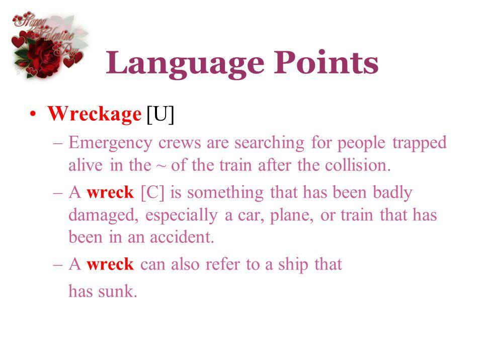 Language Points Wreckage [U]